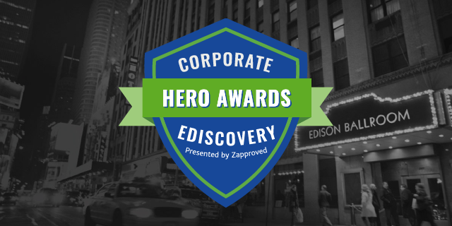 Corporate Ediscovery Hero Awards